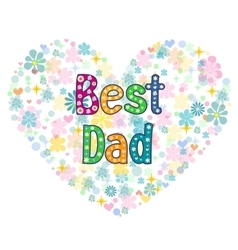 Best dad - typography hand lettering card vector