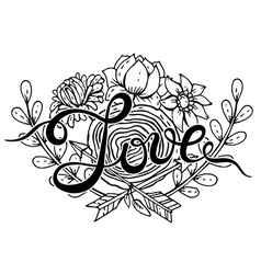 Hand lettering word Love with hand drawn floral vector image vector image