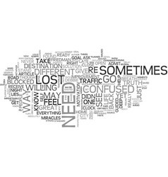 Are you lost or are you found text word cloud vector