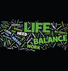 Life balance mastery or myth text background word vector
