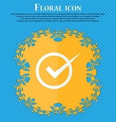 Check mark sign icon checkbox button floral flat vector