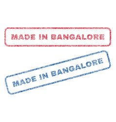 made in bangalore textile stamps vector image