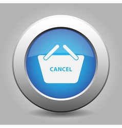 Blue button shopping basket cancel vector
