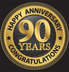 90 years happy anniversary congratulations gold vector