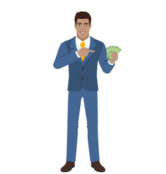 businessman pointing at cash money in his hand vector image vector image