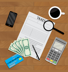 Business table with coffee and tax form vector