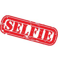 Selfie grunge rubber stamp selfie vector