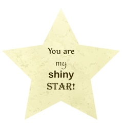 You are my shiny star concept vector image