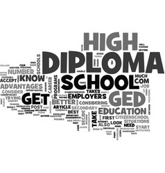 Which is best ged or diploma text word cloud vector