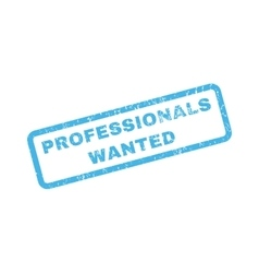 Professionals wanted rubber stamp vector