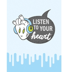 Heart listen to your heart vector