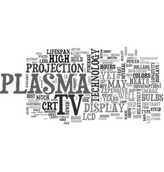 Which is better to buy a lcd or a plasma tv vector