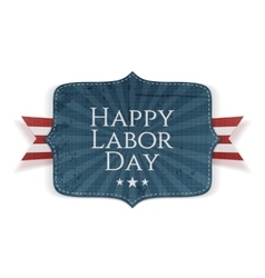 Happy labor day text on banner vector
