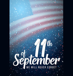 Patriot day poster paper lettering september 11th vector