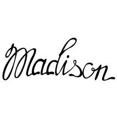Madison name lettering vector