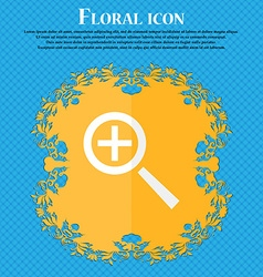 Magnifier glass zoom tool icon sign floral flat vector