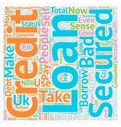 Secured Bad Credit Loans Make Sense text vector image vector image