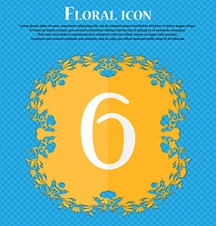 Number six icon sign floral flat design on a blue vector