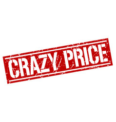 Crazy price square grunge stamp vector