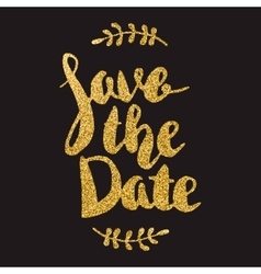 Save the date hand drawn lettering with golden vector