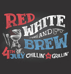 Red white and brew 4th of july celebration vector
