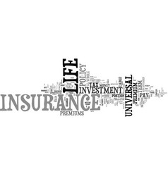 Life insurance as an investment text background vector
