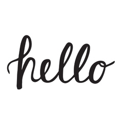 Hello quote hand lettering vector image vector image