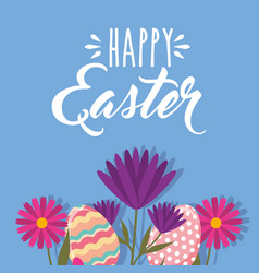 decorative eggs and flowers happy easter card vector image