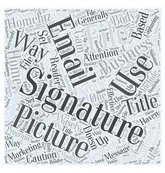 Signature files word cloud concept vector