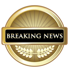Breaking news vintage label vector