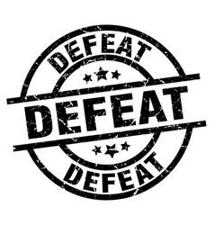 Defeat round grunge black stamp vector
