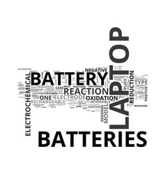 Which laptop battery is right for you text word vector