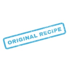 Original Recipe Rubber Stamp vector image vector image