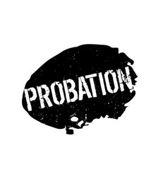 Probation rubber stamp vector