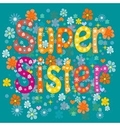 best sister ever vector image
