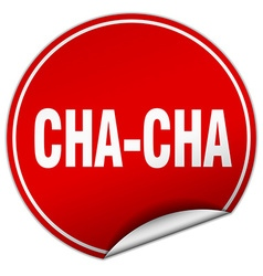 Cha-cha round red sticker isolated on white vector