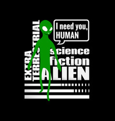 alien humanoid and against wording vector image
