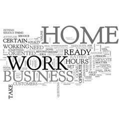 Are you ready and minded to work at home text vector