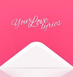 Your love lyrics envelope design vector