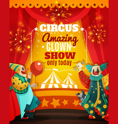 Circus amazing clown show announcement poster vector
