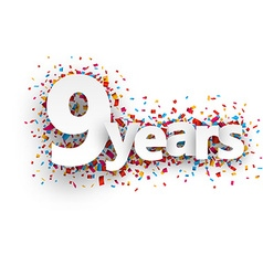 Nine years paper confetti sign vector