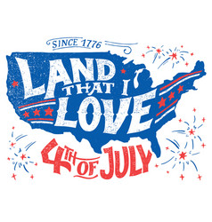 Land that i love fourth of july greeting card vector