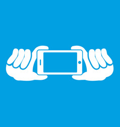 Two hands holding mobile phone icon white vector