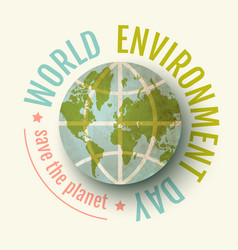 Vintage poster for world environment day world vector
