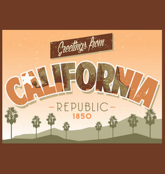 greeting from california in dirty texture vector image vector image