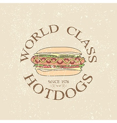 Vintage world class hotdogs sandwich label stamp vector