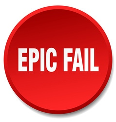 Epic fail red round flat isolated push button vector