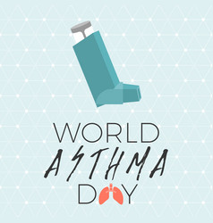 World asthma day poster with inhaler spray icon vector