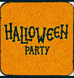 halloween night party vintage card with text vector image vector image