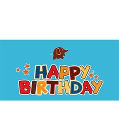 Happy birthday greetings vector image vector image